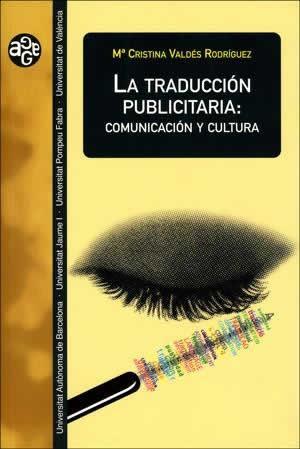 Traducción publicitaria: comunicación y cultura, La