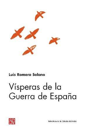 Vísperas de la guerra de España.