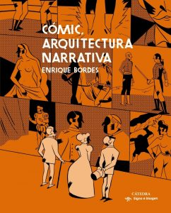 Cómic, arquitectura narrativa.