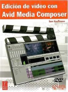 Edición de video con Avid Media Composer.