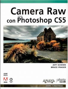 Camera Raw con Photoshop CS5.