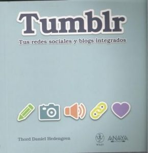 Tumblr. Tus redes sociales y blogs integrados.