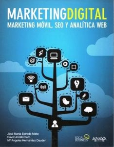 Marketing digital. Marketing móvil, seo y analítica web.