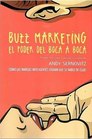 Buzz marketing. El poder del boca a boca.