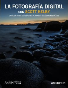 Fotografía Digital con Scott Kelby. Vol II