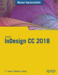 InDesign CC 2018. Manual imprescindible