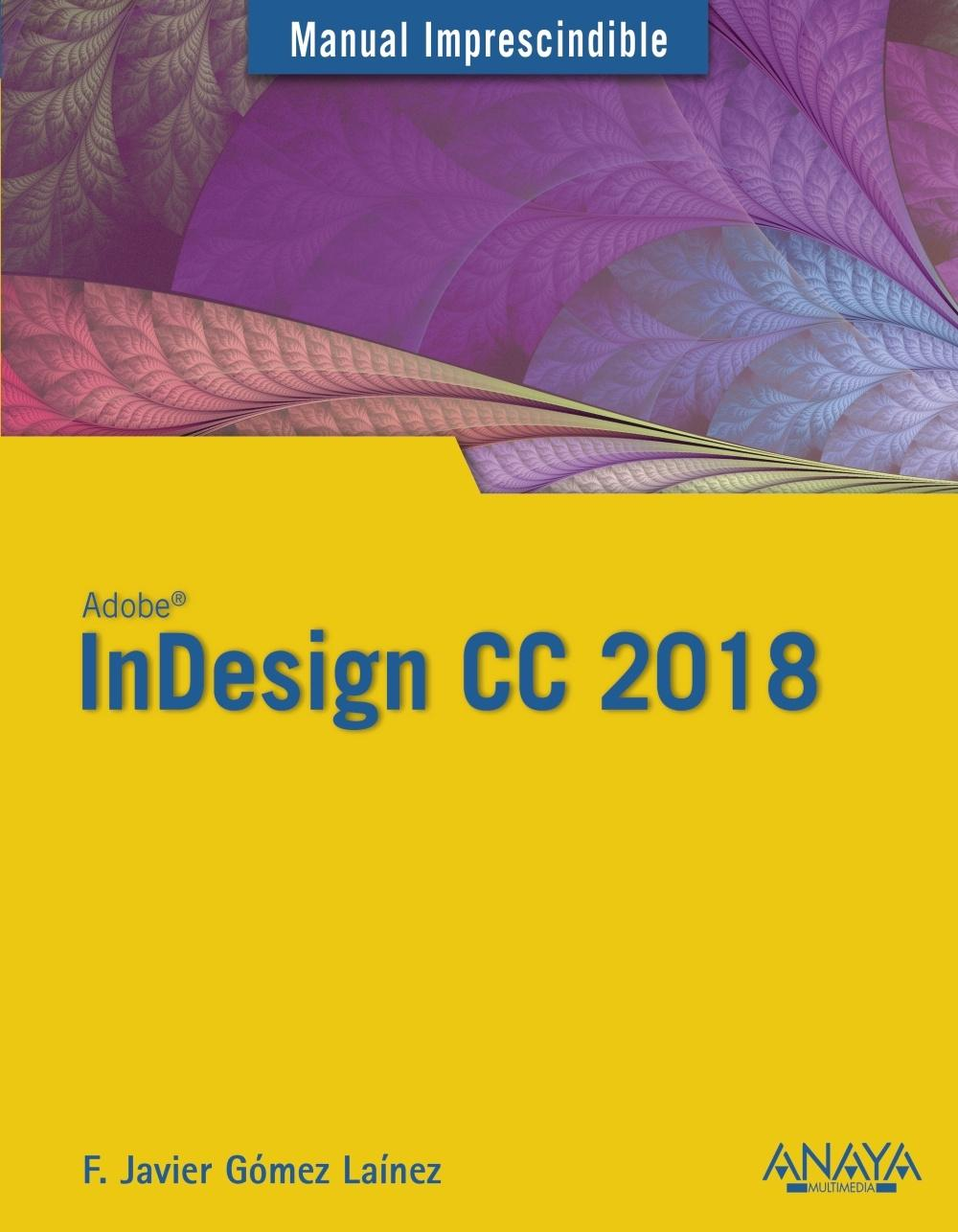 InDesign CC 2018. Manual imprescindible | Librería Fragua