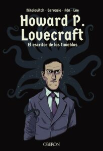 Howard P. Lovecraft. El escritor de las tinieblas.