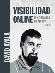 Visibilidad online. Inmortaliza tu marca.