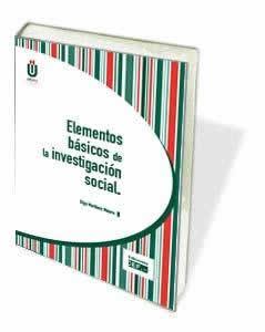 Elementos básicos de la investigación social