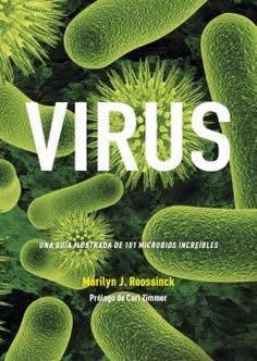 Virus. Una guía ilustrada de 101 microbios increíbles