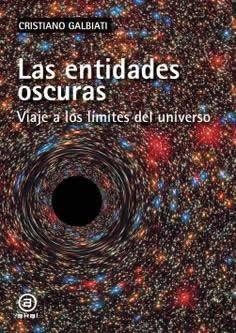 Entidades oscuras, Las. Viaje a los límites del universo.