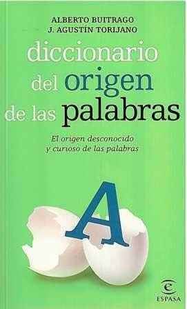 Diccionario del origen de las palabras.