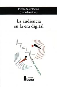 Audiencia en la era digital, La.