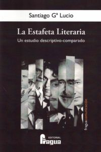 La Estafeta Literaria: Un estudio descriptivo-comparado.