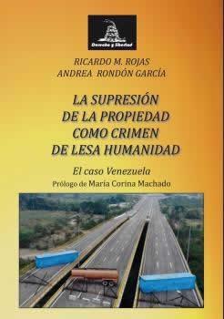 Supresión de la propiedad como crimen de lesa humanidad.