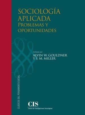 Sociología aplicada: problemas y oportunidades.