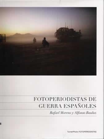 Fotoperiodistas de guerra españoles.