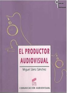 Productor audiovisual, El.