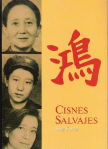 Cisnes salvajes. Tres hijas de China.