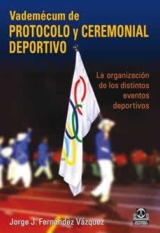 Vademécum de protocolo y ceremonial deportivo
