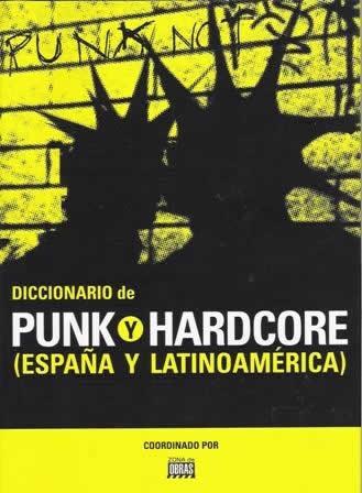 Diccionario de punk y hardcore (España y Latinoamérica).