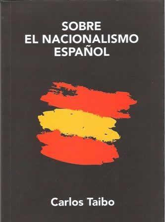 Sobre el nacionalismo español.