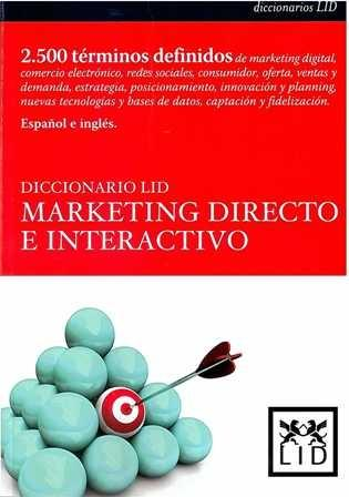 Diccionario LID. Marketing directo e interactivo.