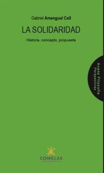 Solidaridad, La. Historia, concepto, propuesta.