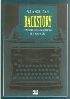 Backstory. Conversaciones con guionistas de la edad de oro