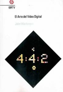 Arte del video digital, El.