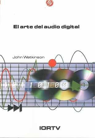 Arte del audio digital, El.