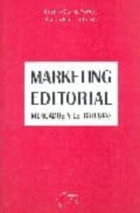 Marketing editorial. Mercados y estrategias.