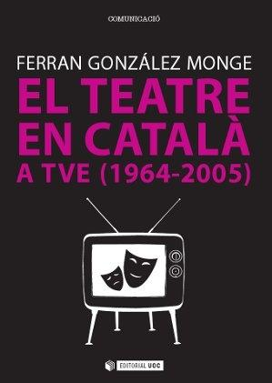Teatre en català a TVE (1964-2005), El.