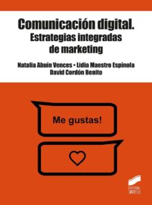 Comunicación digital. Estrategias integradas de marketing.