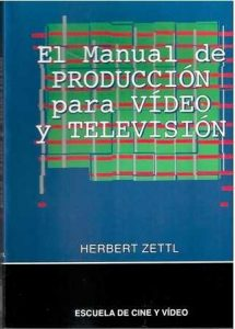 Manual de producción para video y televisión.