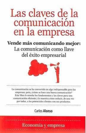 Claves de la comunicación en la empresa, Las.