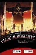 Sitges 1968-2007. Viaje alucinante. Historia de un festival en 100 carteles.
