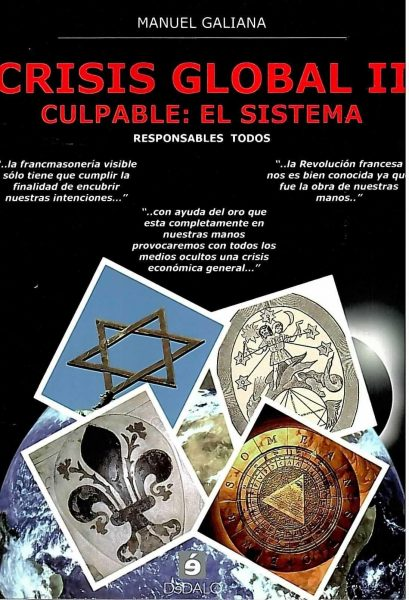 Crisis global II. Culpable: el sistema.