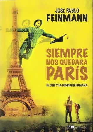Siempre nos quedará París. El cine y la condición humana.