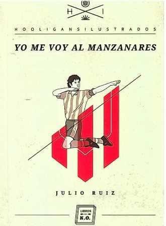 Yo me voy al Manzanares.