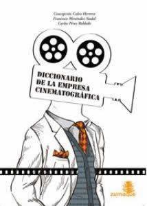 Diccionario de la empresa cinematográfica.