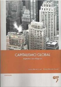 Capitalismo global. Aspectos sociológicos.