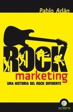Rock marketing. Una historia del rock diferente.