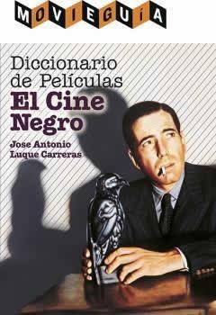 Diccionario de películas: El cine negro.