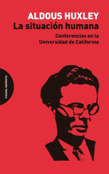 Situación humana, La. Conferencias en la Universidad de California.