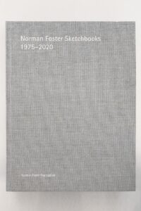 "Norman Foster Sketchbooks ""1975 2020"""