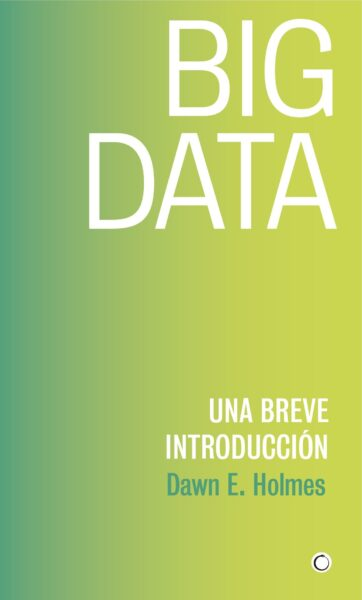 Big Data. Una breve introducción.