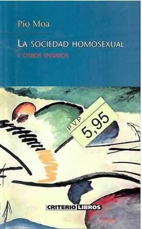 Sociedad homosexual y otros ensayos, La.