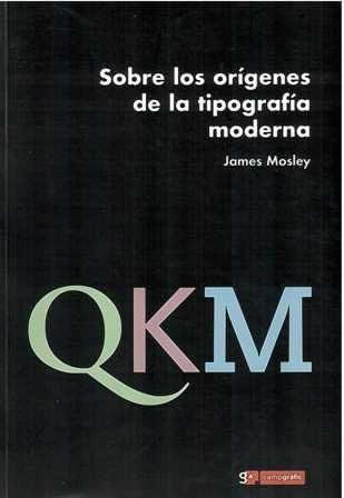 Sobre los orígenes de la tipografía moderna.